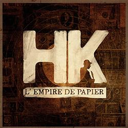 """HK """"L'empire de papier"""""""